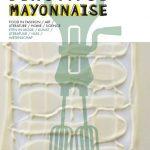 My Beautiful Mayonnaise: nieuw food-tijdschrift gelanceerd